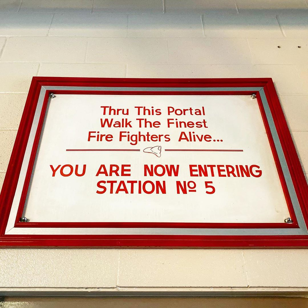"""Sign at Elgin Fire Station Number 5 reading, """"Thru this portal walk the finest fire fighters alive... You are now entering station number 5"""""""