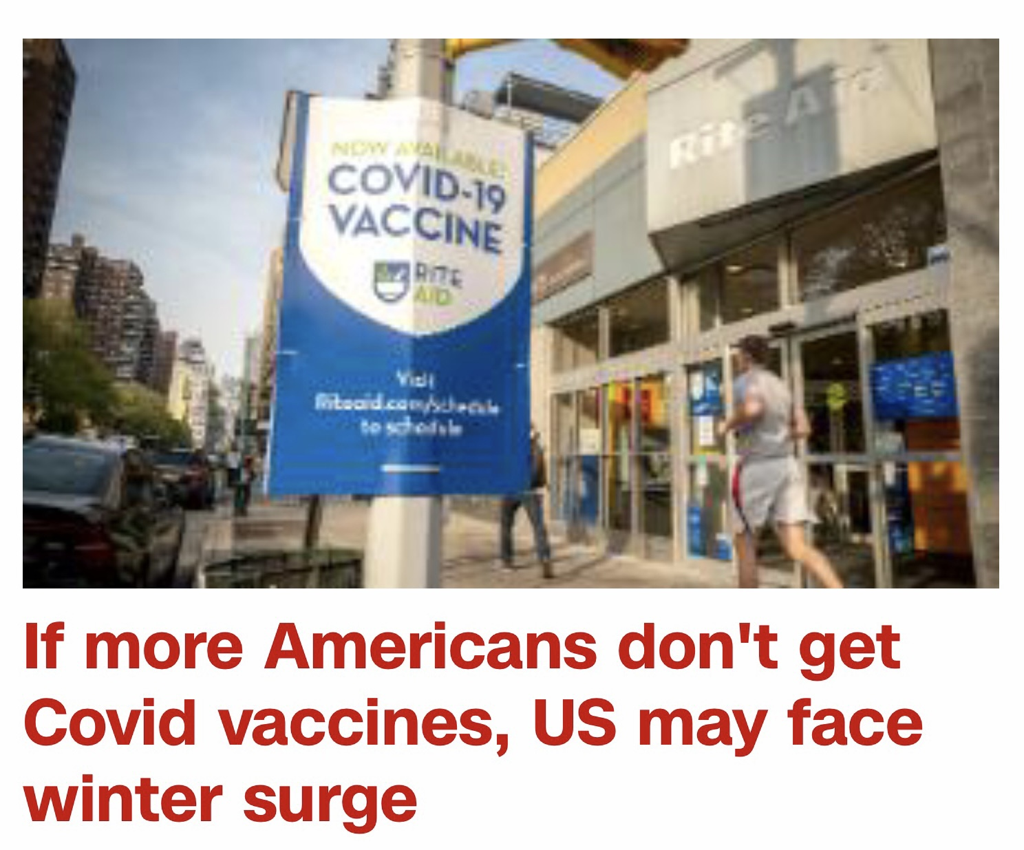 """""""If more Americans don't get Covid vaccines, US may face winter surge"""" -- CNN article"""