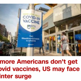 """If more Americans don't get Covid vaccines, US may face winter surge"" -- CNN article"